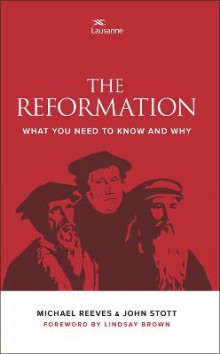 The Reformation av Michael Reeves og John Stott (Heftet)