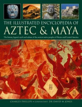 Omslag - The Illustrated Encyclopedia of Aztec & Maya