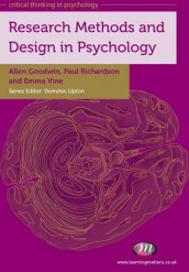 Research Methods and Design in Psychology av Allen Goodwin, Paul Richardson og Emma Vine (Heftet)