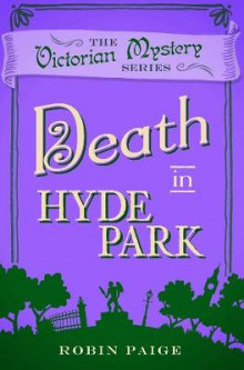 Death At Hyde Park av Robin Paige (Heftet)