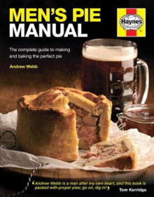 Men's Pie Manual av Andrew Webb (Innbundet)