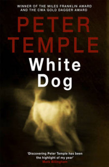 White Dog av Peter Temple (Innbundet)