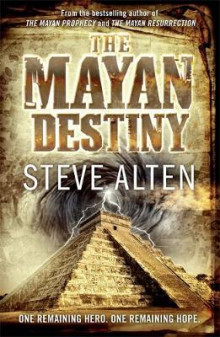 The Mayan Destiny av Steve Alten (Heftet)