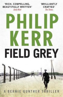 Field grey av Philip Kerr (Heftet)