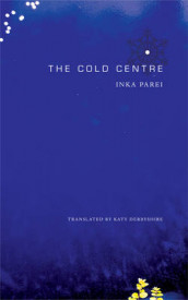 The Cold Centre av Inka Parei (Innbundet)