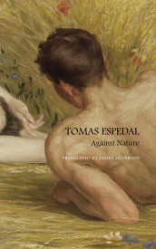 Against Nature av Tomas Espedal (Innbundet)