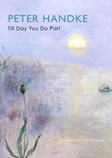 Till Day You Do Part av Peter Handke (Heftet)