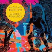 The Upright Revolution av Ngugi Wa Thiong'o (Innbundet)
