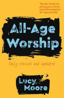 All-Age Worship av Mrs Lucy Moore (Heftet)