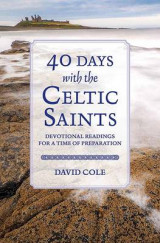 Omslag - 40 Days with the Celtic Saints