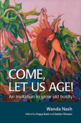 Omslag - Come Let Us Age!