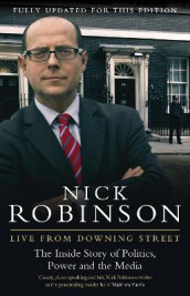 Live From Downing Street av Nick Robinson (Heftet)