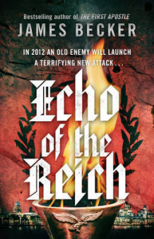 Echo of the reich - a chris bronson thriller av James Becker (Heftet)