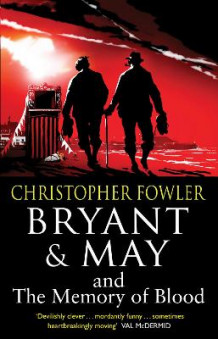Bryant & May and the Memory of Blood av Christopher Fowler (Heftet)