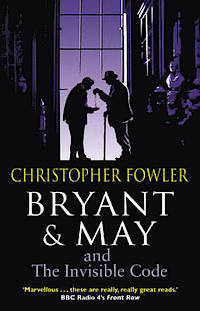 Bryant & May and the Invisible Code av Christopher Fowler (Heftet)