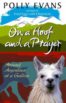 On A Hoof And A Prayer av Polly Evans (Heftet)