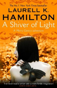 A Shiver of Light av Laurell K. Hamilton (Heftet)