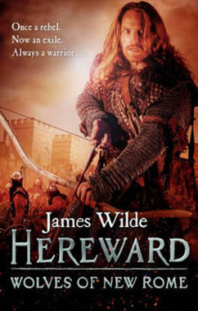 Hereward: Wolves of New Rome av James Wilde (Heftet)