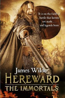 Hereward: The Immortals av James Wilde (Heftet)