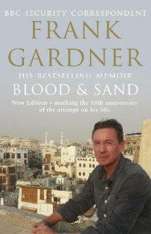 Blood and Sand av Frank Gardner (Heftet)