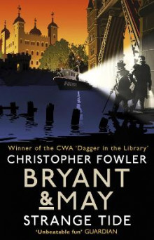 Bryant & May - Strange Tide av Christopher Fowler (Heftet)