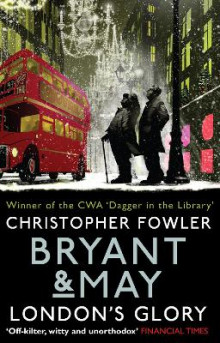 Bryant & May - London's Glory av Christopher Fowler (Heftet)