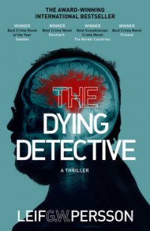 The Dying Detective av Leif G. W. Persson (Heftet)