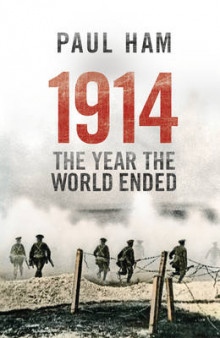 1914 the Year the World Ended av Paul Ham (Innbundet)