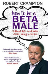Omslag - How to Be a Beta Male