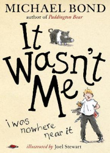It Wasn't Me! av Michael Bond (Innbundet)