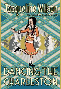 Dancing the Charleston av Jacqueline Wilson (Innbundet)