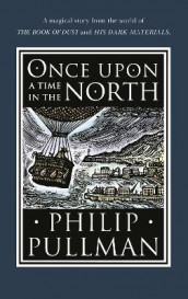 Once Upon a Time in the North av Philip Pullman (Innbundet)