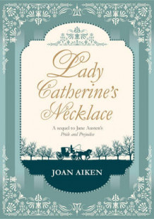 Lady Catherine's Necklace av Joan Aiken (Innbundet)
