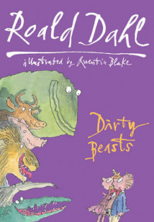 Dirty Beasts av Roald Dahl (Innbundet)
