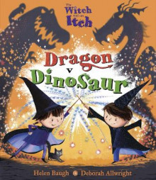 The Witch with an Itch: Dragon v Dinosaur av Helen Baugh (Heftet)