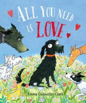 All You Need is Love av Emma Chichester Clark (Innbundet)
