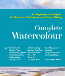 The Complete Watercolour av David Webb (Innbundet)