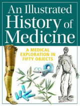 Omslag - An Illustrated History of Medicine