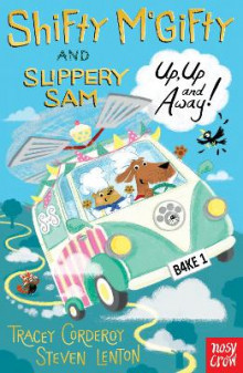 Shifty McGifty and Slippery Sam: Up, Up and Away! av Tracey Corderoy (Heftet)