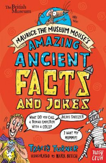 British Museum: Maurice the Museum Mouse's Amazing Ancient Book of Facts and Jokes av Tracey Turner (Heftet)