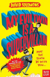 My Evil Twin Is a Supervillain av David Solomons (Heftet)