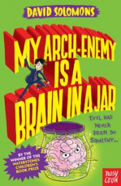 My Arch-Enemy Is a Brain In a Jar av David Solomons (Heftet)