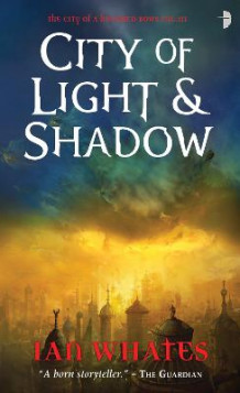 City of Light & Shadow av Ian Whates (Heftet)