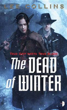 Dead of Winter av Lee Collins (Heftet)