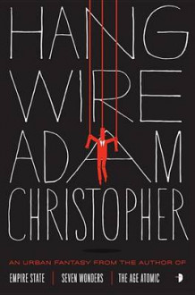Hang Wire av Adam Christopher (Heftet)