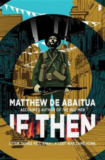 If Then av Matthew De Abaitua (Heftet)