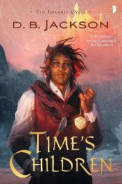 Time's Children av D B Jackson (Heftet)