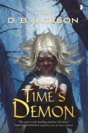 Time's Demon av D B Jackson (Heftet)