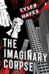 The Imaginary Corpse av Tyler Hayes (Heftet)