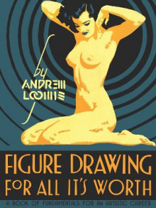 Figure Drawing for All it's Worth av Andrew Loomis (Innbundet)